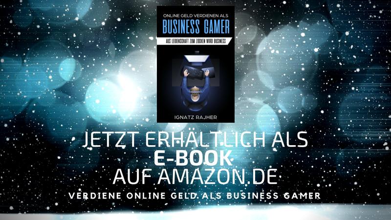 Online Geld verdienen als: Business Gamer – Aus Leidenschaft zum Zocken wird Business