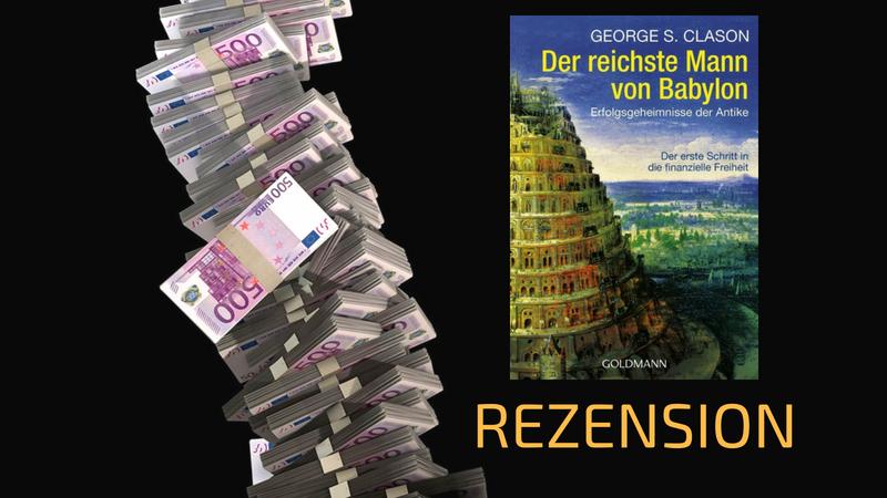 Der Reichste Mann von Babylon (Rezension) – Hätte ich das doch bloß früher gelesen!