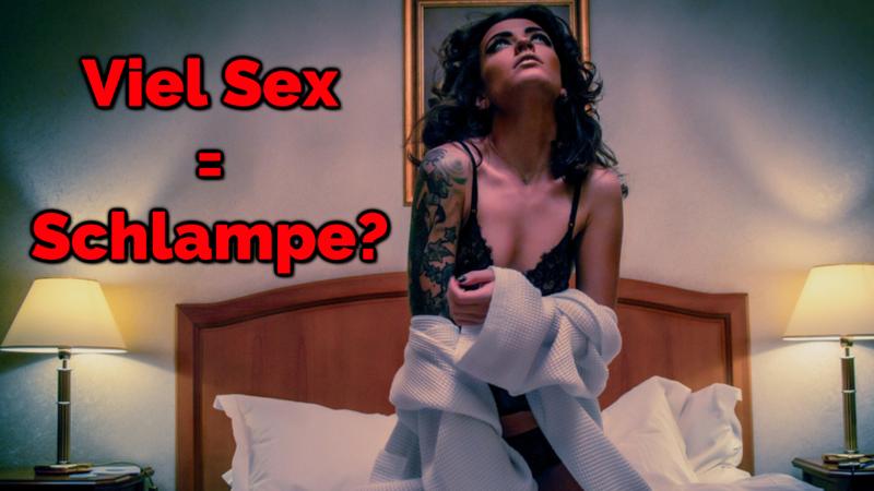 Sind Frauen, die Sex mit vielen Männer haben, Schlampen?