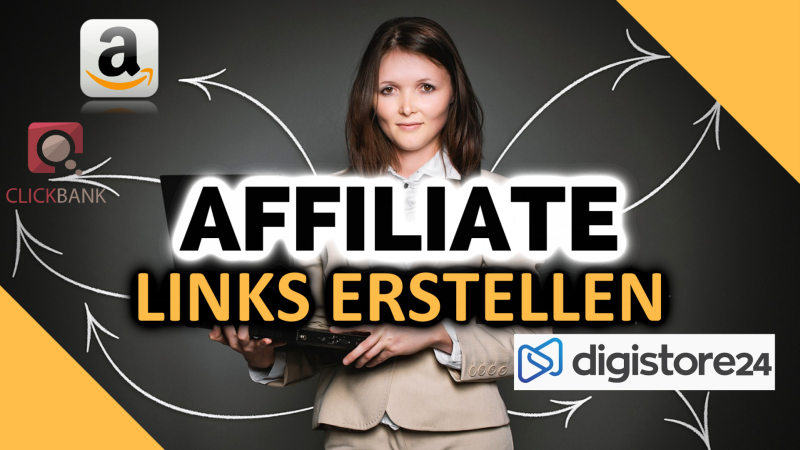 AFFILIATE LINKS ERSTELLEN – Amazon/Digistore24/ClickBank