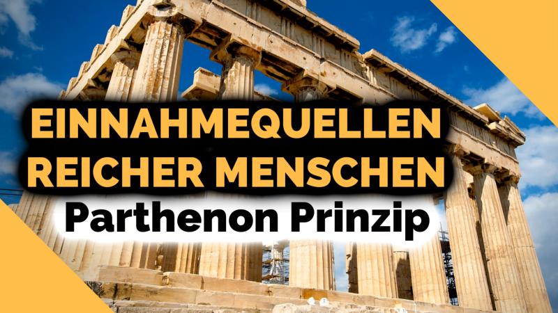 WIE VIELE EINNAHMEQUELLEN HABEN REICHE MENSCHEN? | Das Parthenon Prinzip