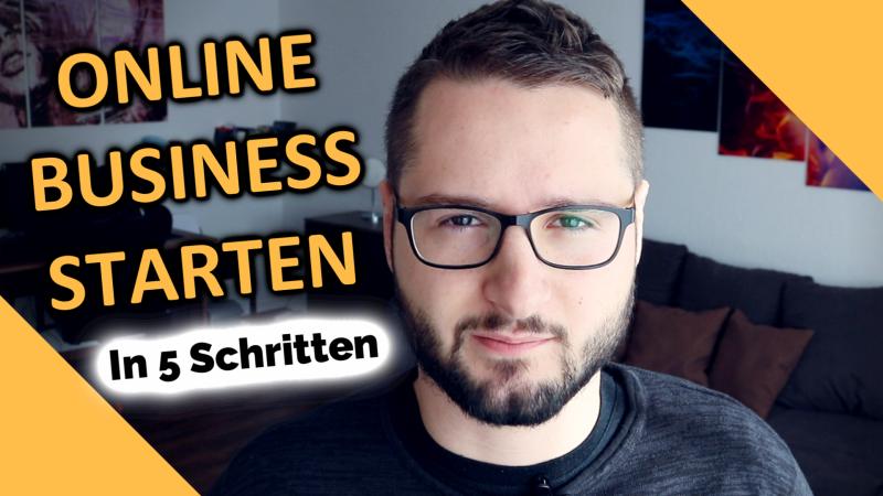 ONLINE BUSINESS STARTEN – In 5 Schritten zum Erfolg