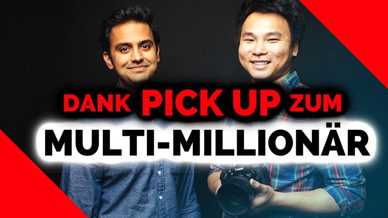 Vom Pick Up Artist zum Multi-Millionär? | Warum du ein Online Business starten wirst!