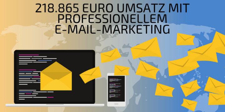 218.865 Euro Umsatz mit professionellem E-Mail-Marketing
