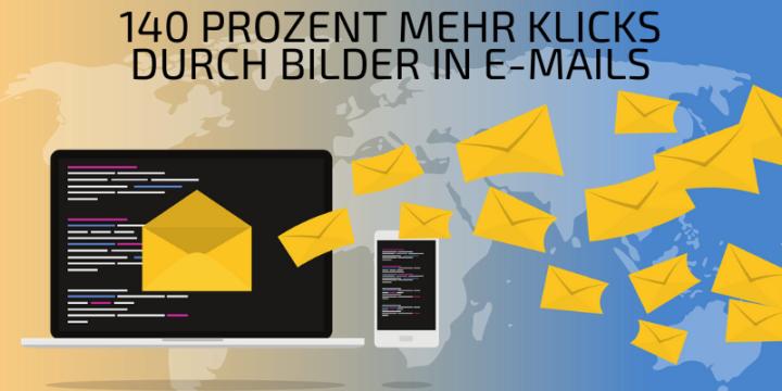 [E-Mail-Marketing] 140 Prozent mehr Klicks durch Bilder in E-Mails